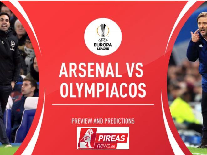 Άρσεναλ Ολυμπιακός live streaming 18/3: Δείτε εδώ τον αγώνα